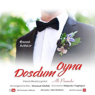 دانلود آهنگ آذربایجانی جدید علی پرمهر به نام اوینا دوستوم